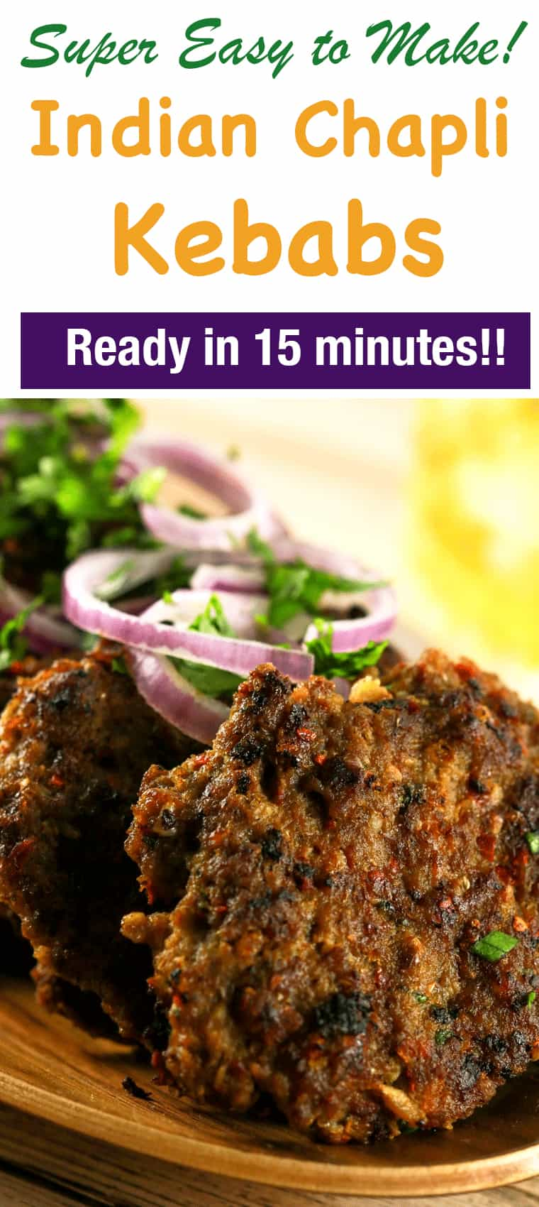 Spicy Indian Chapli Kebabs - These spicy Indian Chapli Kebabs will leave you wanting more! They're super delicious doesn't require any ingredients that are difficult to find! And what's even better is that you can make these in under 20 minutes!! | ScrambledChefs.com