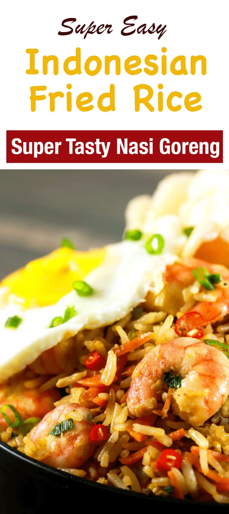 Spicy Indonesian Fried Rice Shrimp Nasi Goreng - Make this delicious spicy Indonesian fried rice in 15 minutes and amaze all your friends and family! It's literally bursting with flavors and is SO simple to make! It doesn't get better than this!! | ScrambledChefs.com