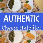 Authentic Cheese Antojitos on a white platter