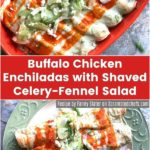 Buffalo chicken enchiladas in red bakign dish