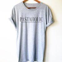 Pastaholic Unisex Shirt