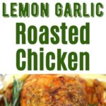 Garlic Roasted Chicken Collage