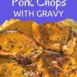 Pork chops with gray in skillet