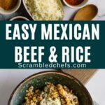 Mexican beef and rice skillet collage