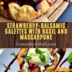 Strawberry balsamic galettes collage