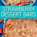 Strawberry dessert bars collage