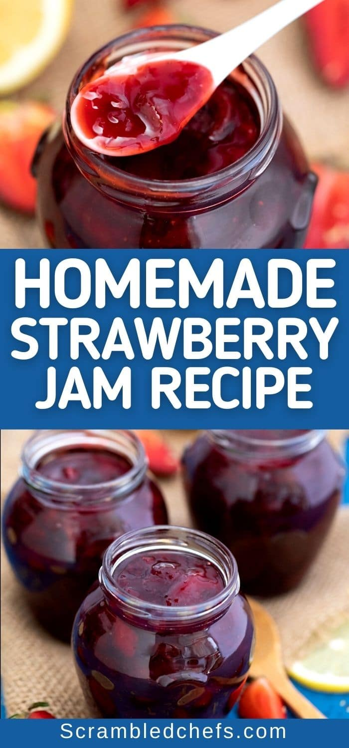 Strawberry jam collage with blue banner that says homemade strawberry jam recipe