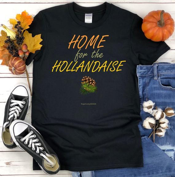 HOME for the HOLLANDAISE Short-Sleeve Unisex T-Shirt Holiday | Etsy