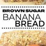 Brown sugar walnut banana bread collage