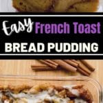 French Toast Bread Pudding Collage