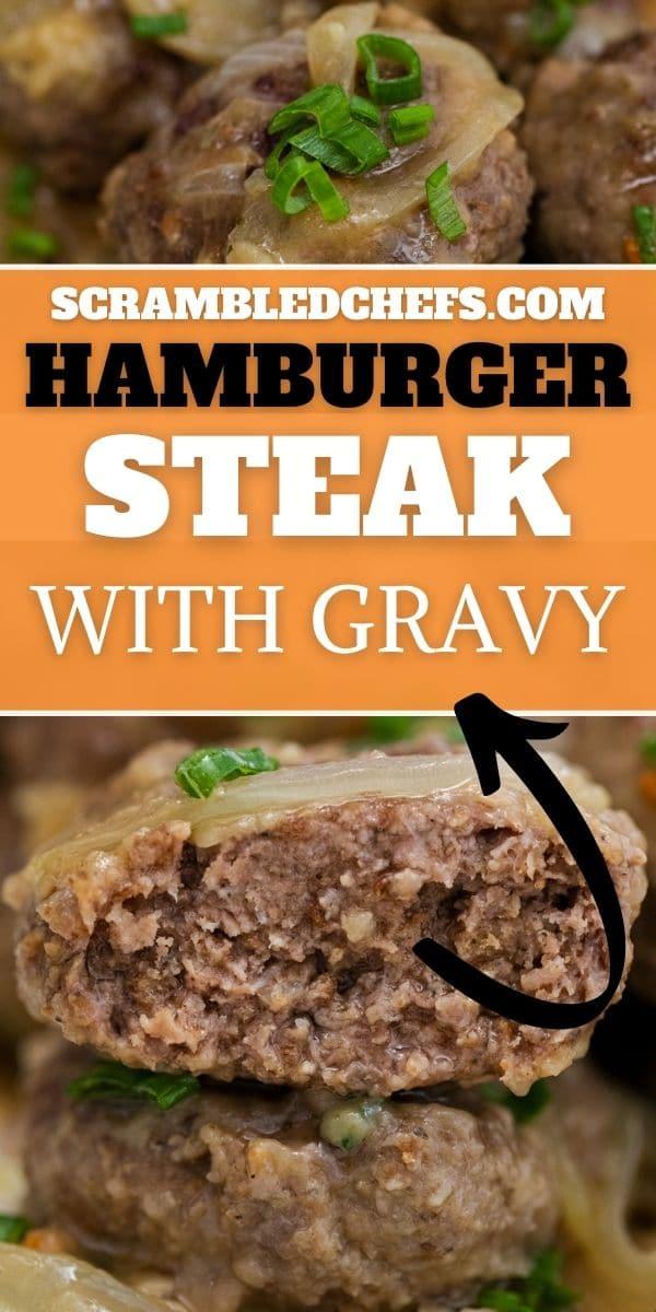 Hamburger steak collage image with orange overlay saying hamburger steak with gravy