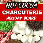 Hot cocoa grazing board
