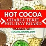 Hot cocoa board collage