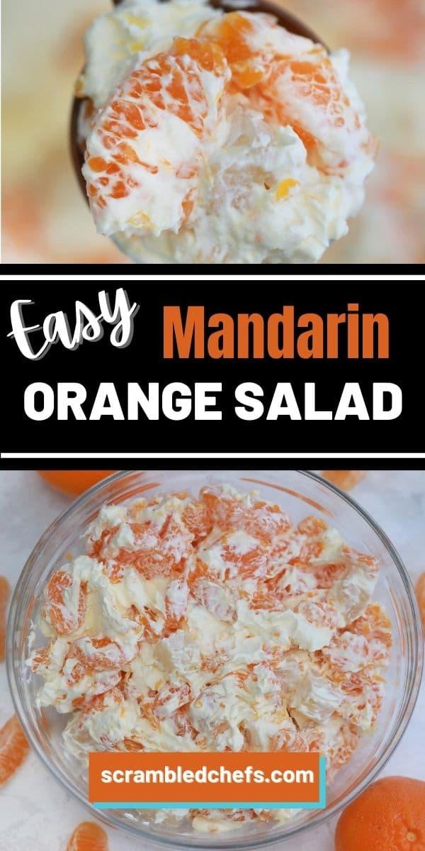 Mandarin orange salad collage image with black banner saying easy mandarin orange salad