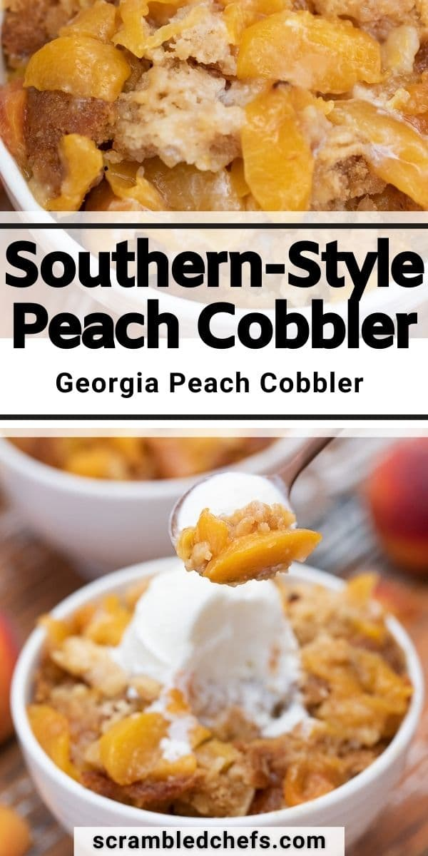 Peach cobbler collage image with banner saying southern style peach cobbler