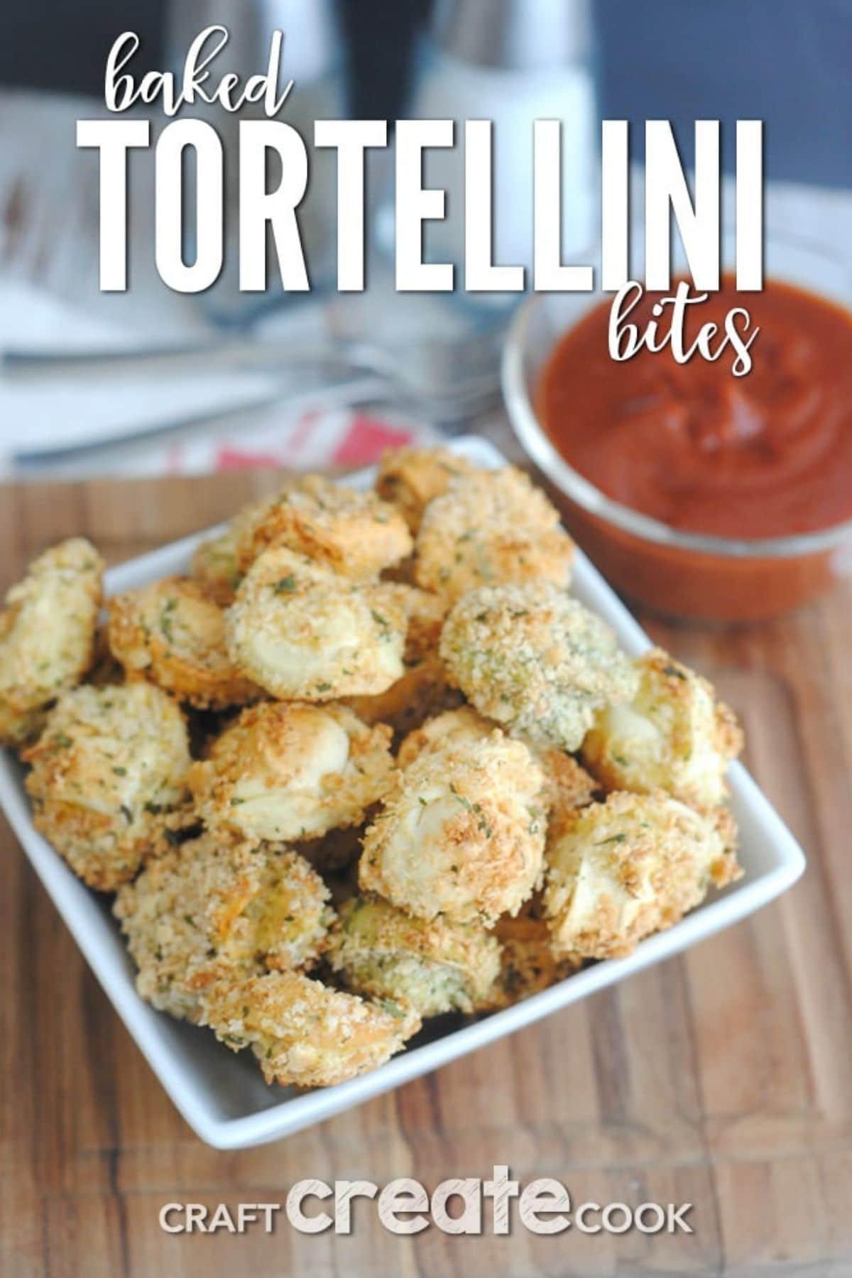 Tortellini bites in bowl