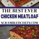Chicken meatloaf collage