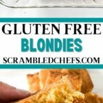 Gluten free blondies collage