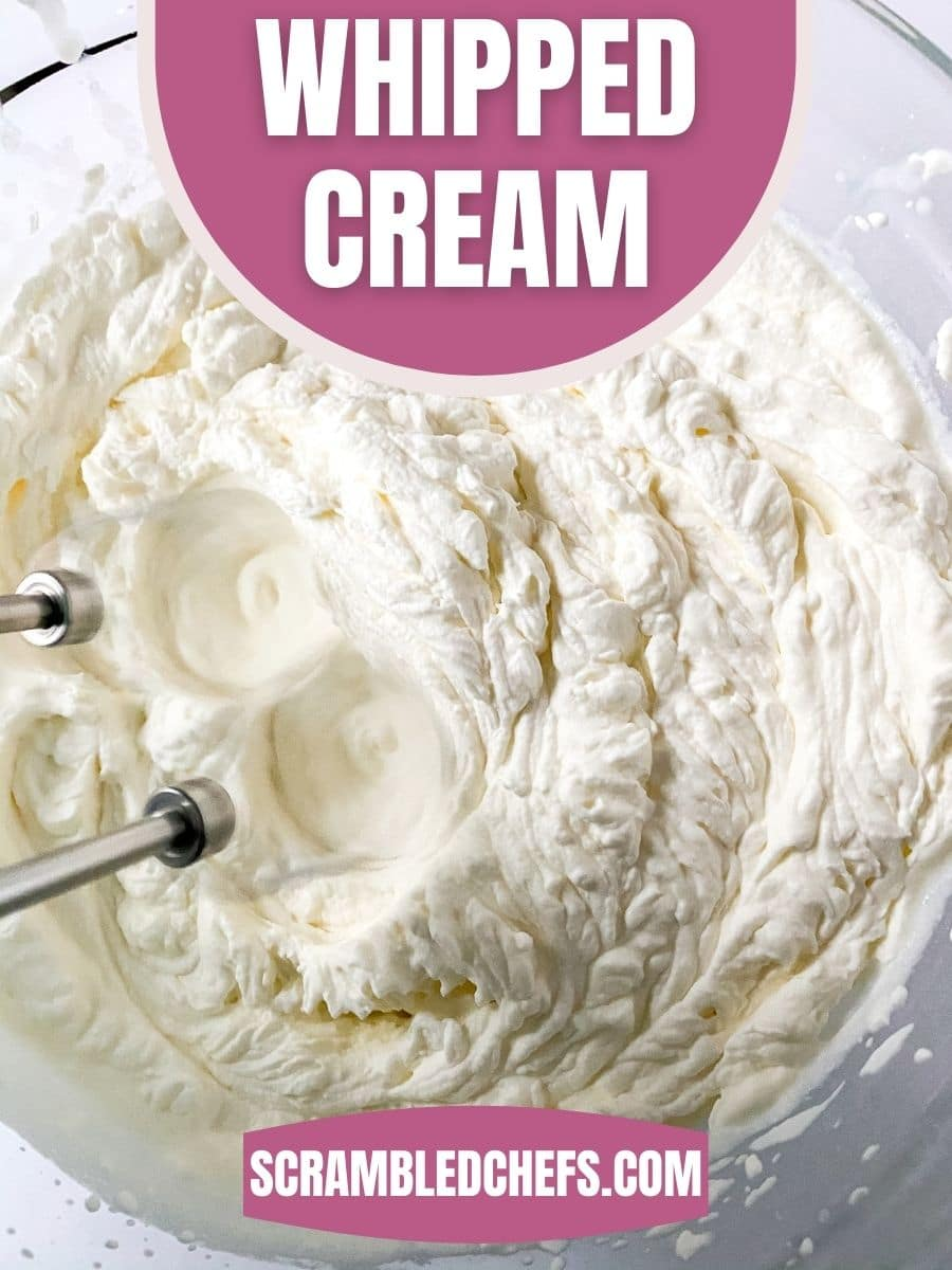 Image of bowl of whipped cream with pink overlay that says whipped cream over top