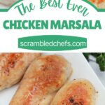 Collage image that says best ever chicken marsala