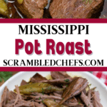 Mississippi pot roast collage