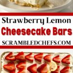 Strawberry lemon cheesecake collage image with slices on plate and whole pan