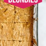 Pan of blondies