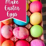 Easter eggs in egg carton with pink banner saying how to make Easter eggs