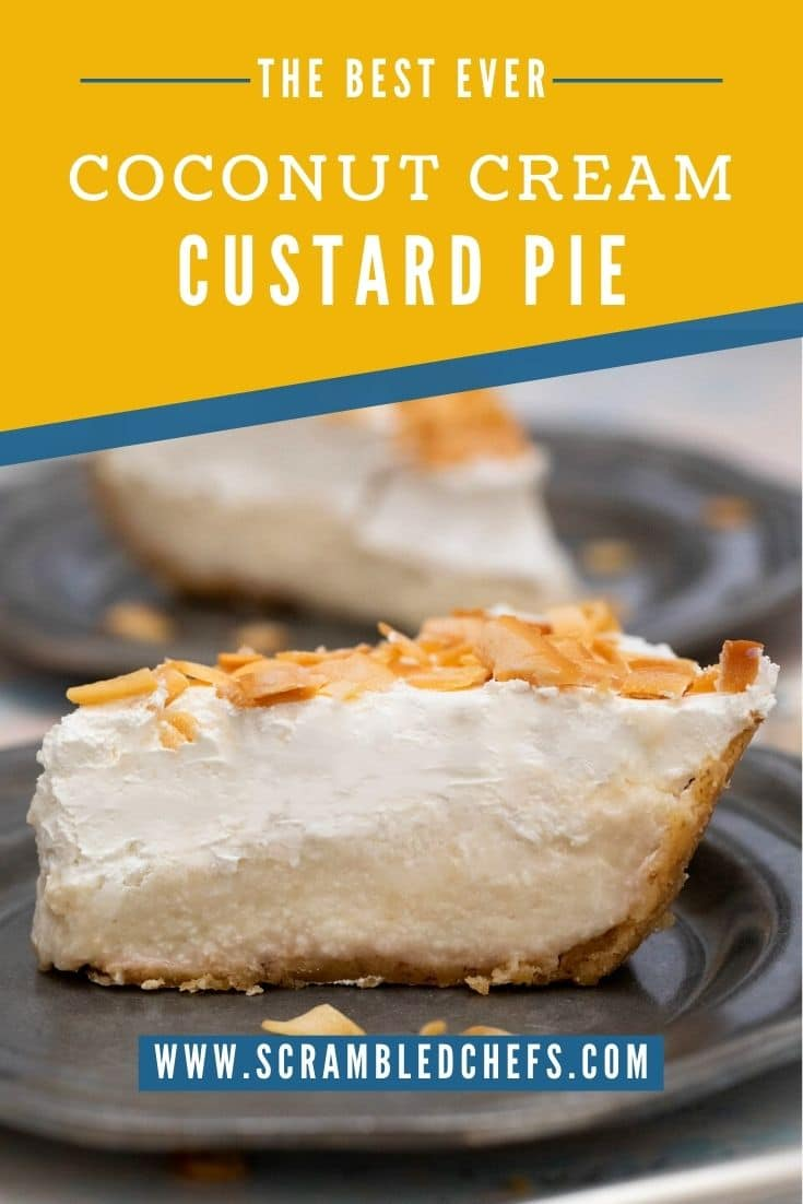 Slice of coconut pie on black plate with yellow and blue banner that says best ever coconut cream custard pie