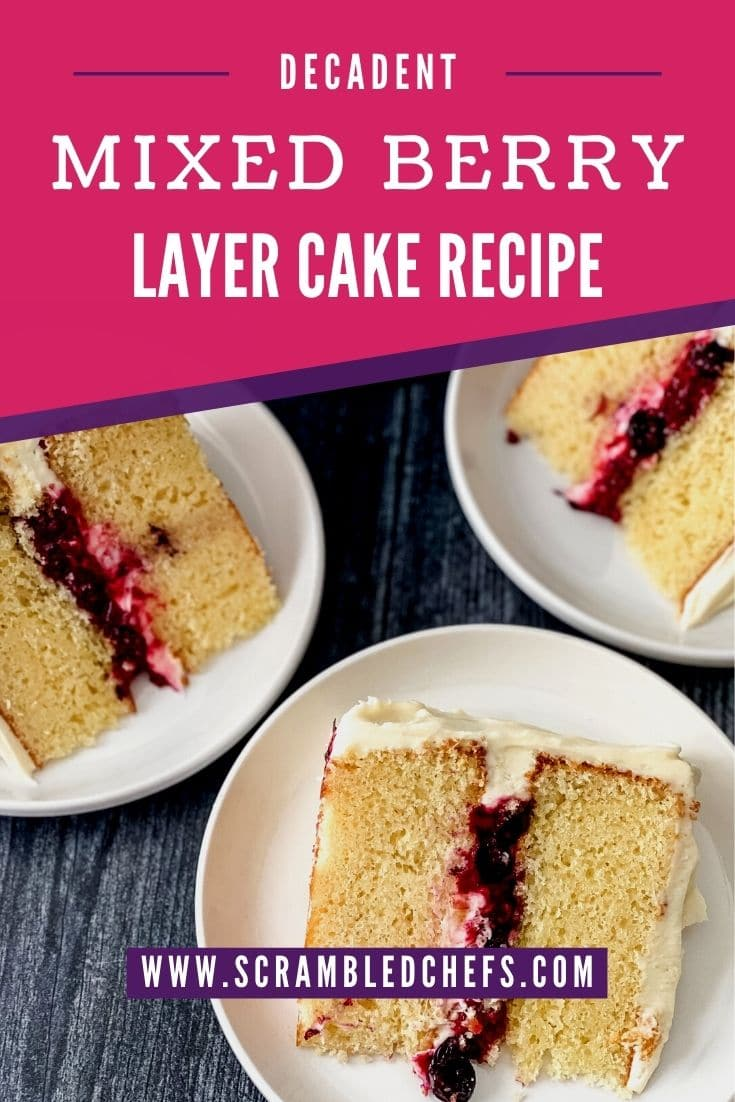 Cake slices on saucers with pink banner that says mixed berry layer cake recipe