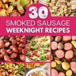Collage image of smoked sausage recipes with pink banner over the middle