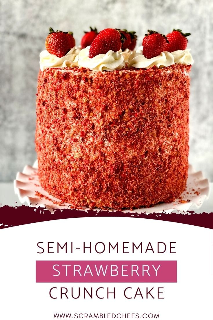 Strawberry cake on stand with banner saying semi homemade strawberry crunch cake