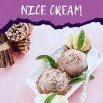 Chocolate banana nice cream on white plate on pink table with purple banner saying chocolate banana nice cream