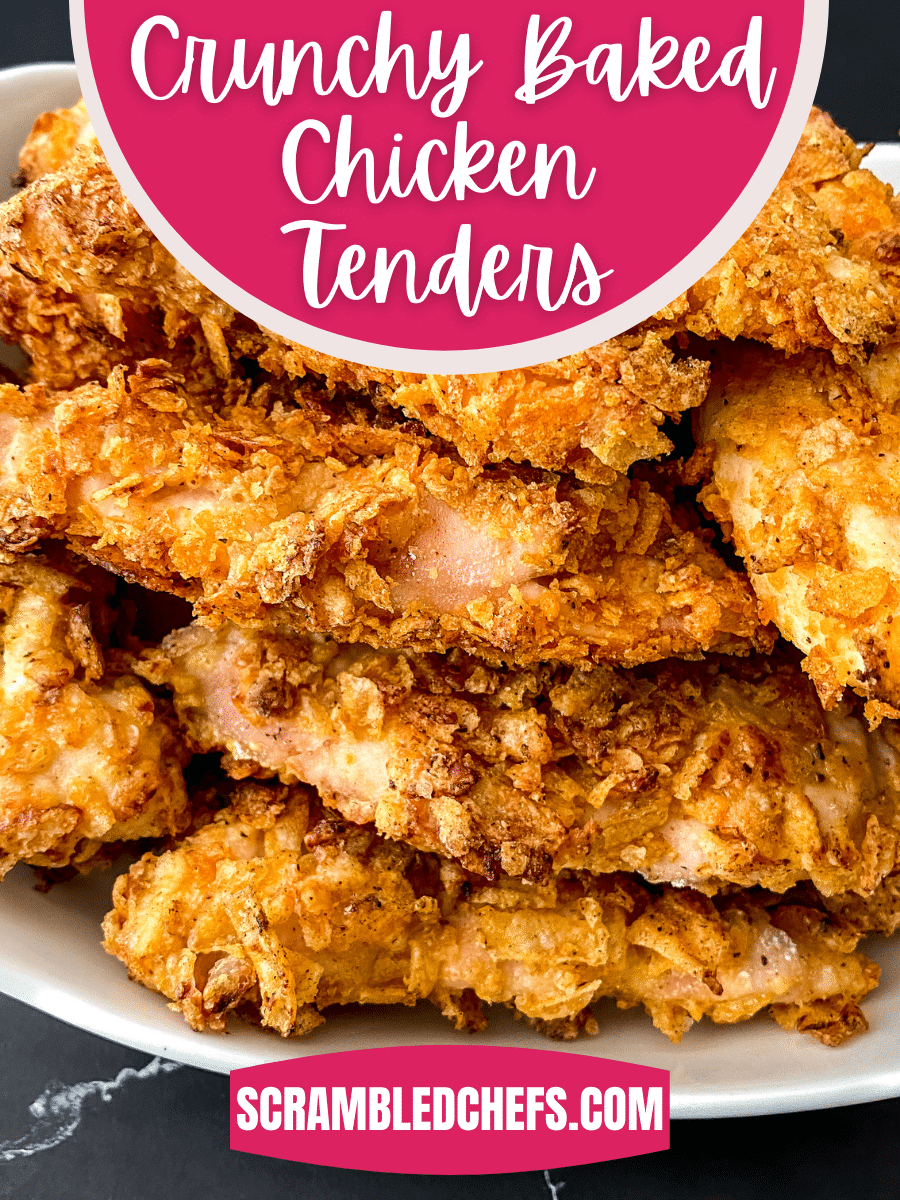 Large white plate of chicken tenders with a pink banner that says crunchy baked chicken tenders