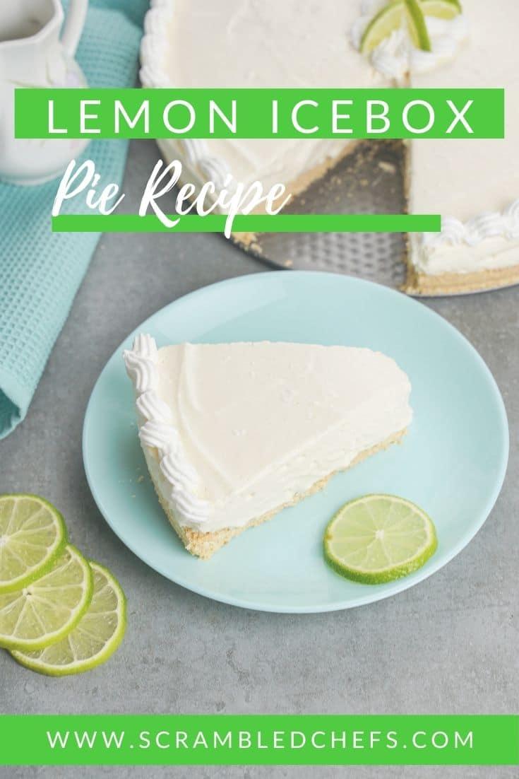 Lemon pie on blue plate with green banner overlay saying lemon icebox pie recipe