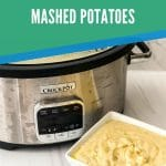 Pinterest image of mashed potatoes with light green and blue overlay saying slow cooker garlic butter mashed potatoes