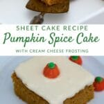 Pumpkin cake collage image with white overlay and green lettering saying pumpkin spice cake